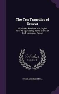 The Ten Tragedies of Seneca