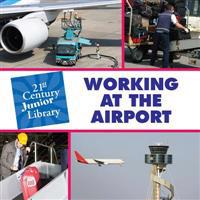 Working at the Airport