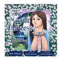 The Moonlit Princess: A Persian Cinderella Story