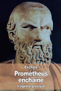Prometheus Enchaine