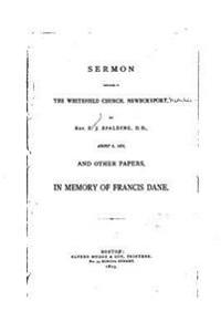 Sermon Preached in the Whitefield Church, Newburyport, by REV S.J. Spalding