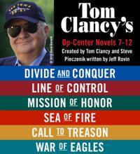 Tom Clancy's Op-Center Novels 7 - 12