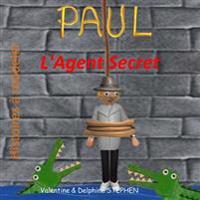Paul L'Agent Secret