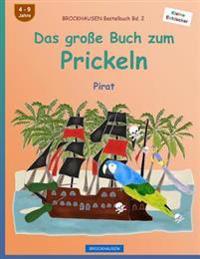 Brockhausen Bastelbuch Bd. 2 - Das Große Buch Zum Prickeln: Pirat