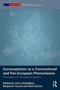 Euroscepticism As a Transnational and Pan-European Phenomenon