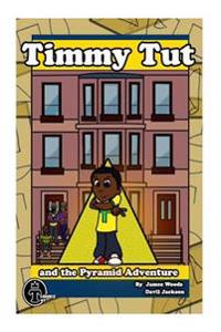 Timmy Tut and the Pyramid Adventure