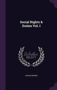 Social Rights & Duties Vol. I