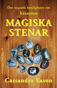 Den urgamla hemligheten om häxornas magiska stenar