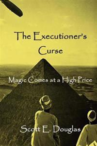 The Executioner's Curse: Magic Comes with a Price