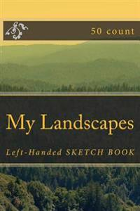 My Landscapes: Left-Handed Sketch Book (50 Count)