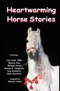 Heartwarming Horse Stories