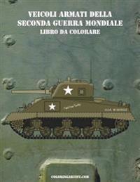Veicoli Armati Della Seconda Guerra Mondiale Libro Da Colorare 1