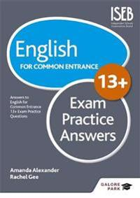 English for Common Entrance at 13+ Exam Practice Answers