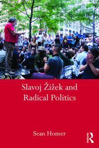 Slavoj Zizek and Radical Politics