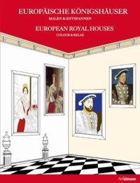 Europaische Konigshauser / European Royal Houses