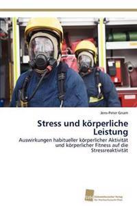 Stress Und K Rperliche Leistung