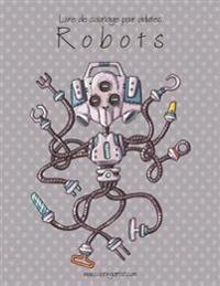 Livre de Coloriage Pour Adultes Robots 1