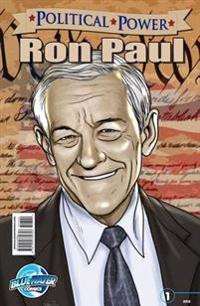 Political Power: Ron Paul Vol. 1 #1