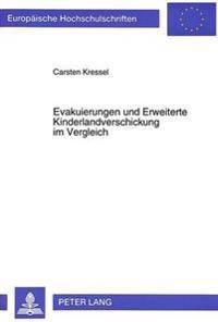 Evakuierungen Und Erweiterte Kinderlandverschickung Im Vergleich: Das Beispiel Der Staedte Liverpool Und Hamburg