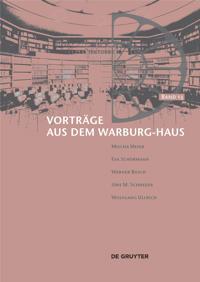 Vortrge Aus Dem Warburg-Haus. Band 13