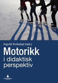 Motorikk i et didaktisk perspektiv -  pdf epub