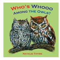 Who's Whooo Among the Owls?