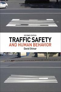 Traffic Safety and Human Behavior: Second Edition