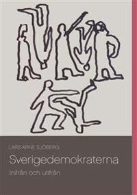 Sverigedemokraterna: Inifrån och utifrån