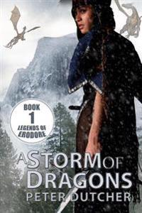 A Storm of Dragons: A New Epic Fantasy Adventure