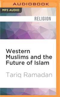 Western Muslims and the Future of Islam