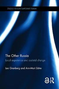 The Other Russia: Local Experience and Societal Change
