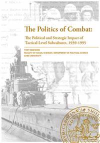 The Politics of Combat:
