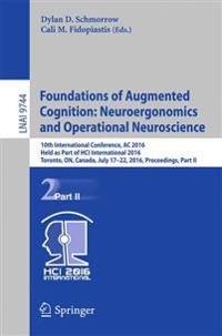 Foundations of Augmented Cognition
