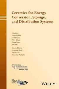 Ceramics for Energy Conversion, Storage, and Distribution Systems