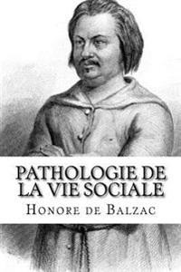 Pathologie de La Vie Sociale