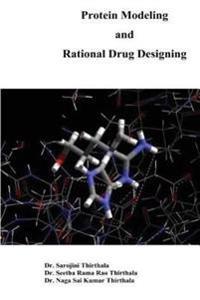 Protein Modelling and Rational Drug Designing