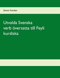 Utvalda Svenska verb översatta till Feyli kurdiska