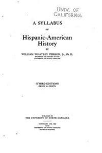 A Syllabus of Hispanic-American History