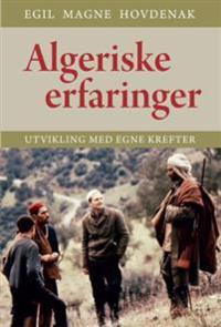 Algeriske erfaringer - Egil Magne Hovdenak | Ridgeroadrun.org