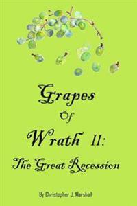 Grapes of Wrath II: The Great Recession