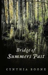 Bridge of Summers Past
