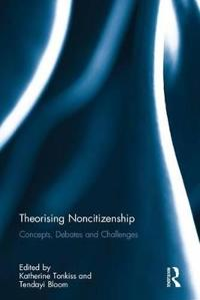 Theorising Noncitizenship