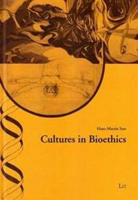 Cultures in Bioethics