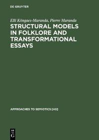 Structural Models in Folklore and Transformational Essays