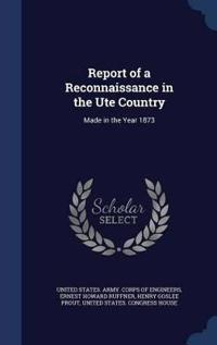 Report of a Reconnaissance in the Ute Country