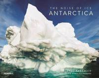 The Noise of Ice: Antarctica