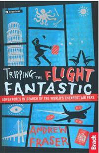Bradt Tripping the Flight Fantastic