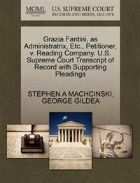 Grazia Fantini, as Administratrix, Etc., Petitioner, V. Reading Company. U.S. Supreme Court Transcript of Record with Supporting Pleadings