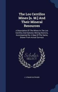 The Los Cerrillos Mines [N. M.] and Their Mineral Resources