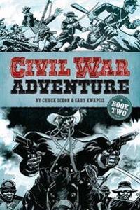 Civil War Adventure, Book Two